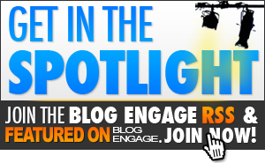 blogengage getinthespotlight Get Your Blog Noticed with the All New Blog Engage